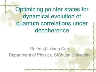 Optimizing pointer states for dynamical evolution of quantum correlations under decoherence
