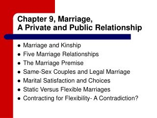 Chapter 9, Marriage,  A Private and Public Relationship