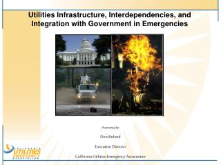 Utilities Infrastructure, Interdependencies, and Integration with Government in Emergencies