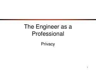 The Engineer as a Professional