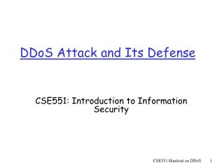 DDoS Attack and Its Defense