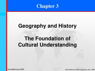 Geography and History The Foundation of Cultural Understanding