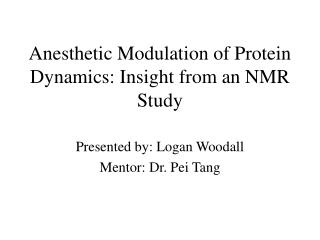 Anesthetic Modulation of Protein Dynamics: Insight from an NMR Study