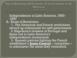 Nation Building and Economic Transformation in the Americas 1800-1890