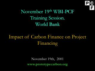 November 19th,  2001 www.prototypecarbon.org