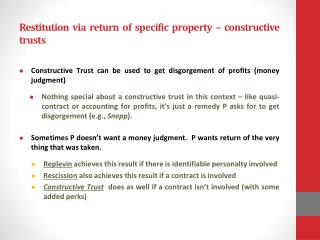 Restitution via return of specific property – constructive trusts