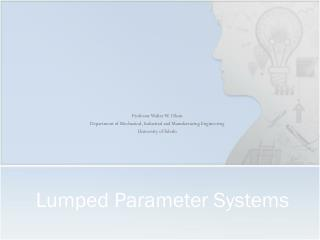 Lumped Parameter Systems