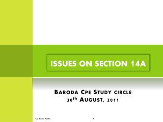 Baroda  Cpe  Study circle  30 th  August, 2011