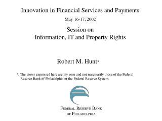 Robert M. Hunt *