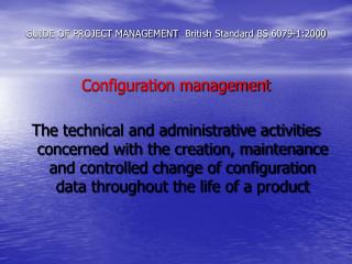GUIDE OF PROJECT MANAGEMENT British Standard BS 6079-1:2000