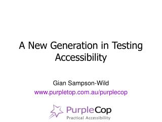 New tools for testing accessibility