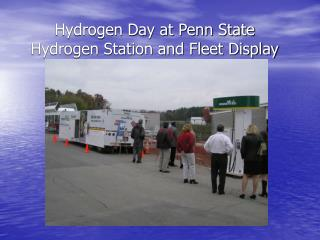 Hydrogen Day at Penn State Hydrogen Station and Fleet Display