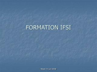 FORMATION IFSI