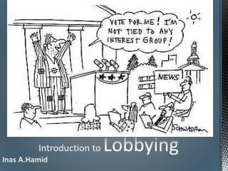 Introduction to  Lobbying