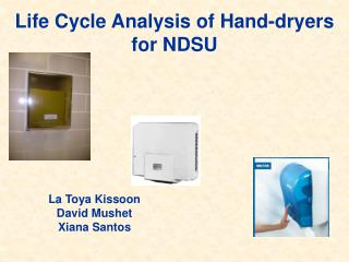 Life Cycle Analysis of Hand-dryers for NDSU