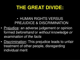 THE GREAT DIVIDE: