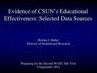 Evidence of CSUN's Educational Effectiveness: Selected Data Sources