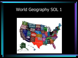 World Geography SOL 1