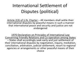 International Settlement of Disputes (political)