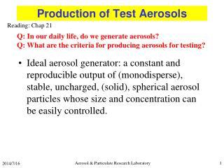 Production of Test Aerosols