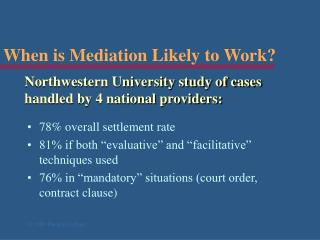 When is Mediation Likely to Work?