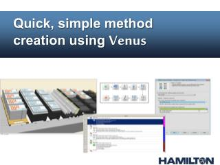 Quick, simple method creation using  Venus