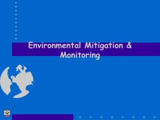 Environmental Mitigation & Monitoring