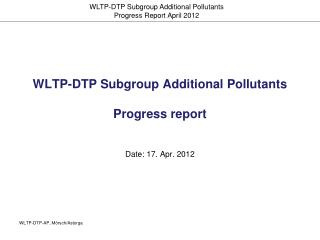 WLTP-DTP Subgroup Additional Pollutants Progress report