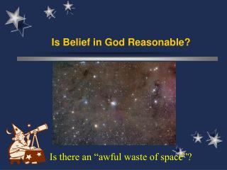 Is Belief in God Reasonable?