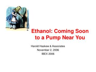 Ethanol: Coming Soon to a Pump Near You
