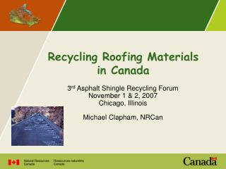 Recycling Roofing Materials in Canada