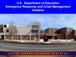 U.S. Department of Education Emergency Response and Crisis ...