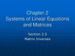 Chapter 2 Systems of Linear Equations and Matrices
