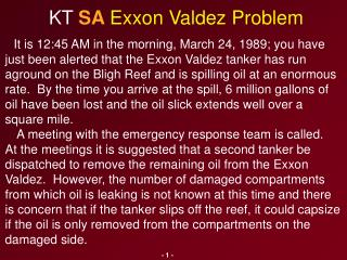 KT  SA  Exxon Valdez Problem