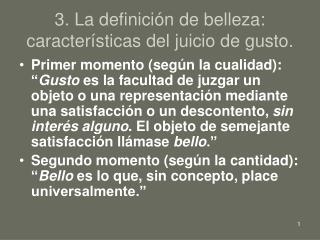 3. La definición de belleza: características del juicio de gusto.