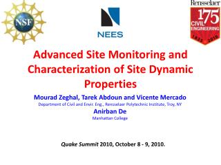 Advanced Site Monitoring and Characterization of Site Dynamic Properties