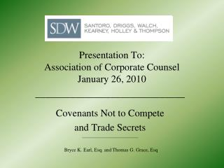 Presentation To: Association of Corporate Counsel January 26, 2010