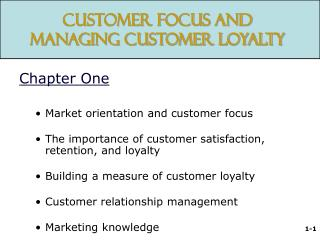 Customer Focus and Managing Customer Loyalty