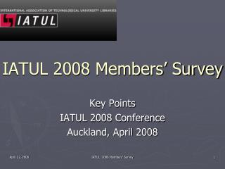IATUL 2008 Members' Survey