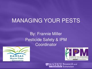 MANAGING YOUR PESTS