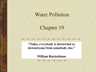 Water Pollution Chapter 19
