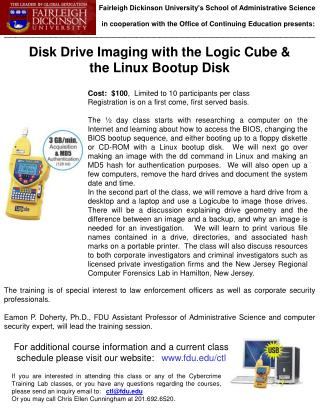 Disk Drive Imaging with the Logic Cube &  the Linux Bootup Disk