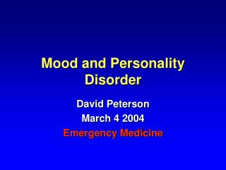 Mood and Personality Disorder