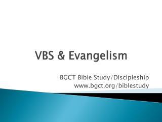 VBS & Evangelism