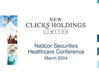 Nedcor Securities Healthcare Conference March 2004