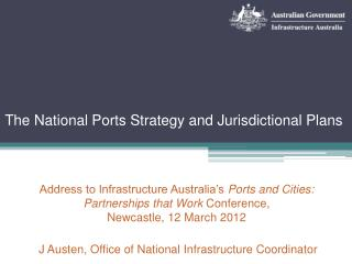 The National Ports Strategy and Jurisdictional Plans