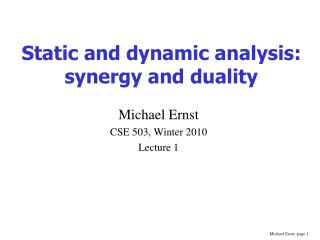 Static and dynamic analysis: synergy and duality