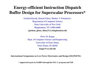 Energy-efficient Instruction Dispatch Buffer Design for Superscalar Processors*