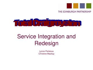 Service Integration and Redesign