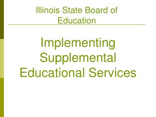 Implementing Supplemental Educational Services